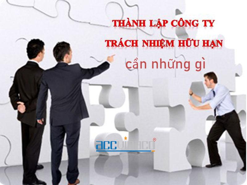 Thành lập công ty TNHH cần những gì
